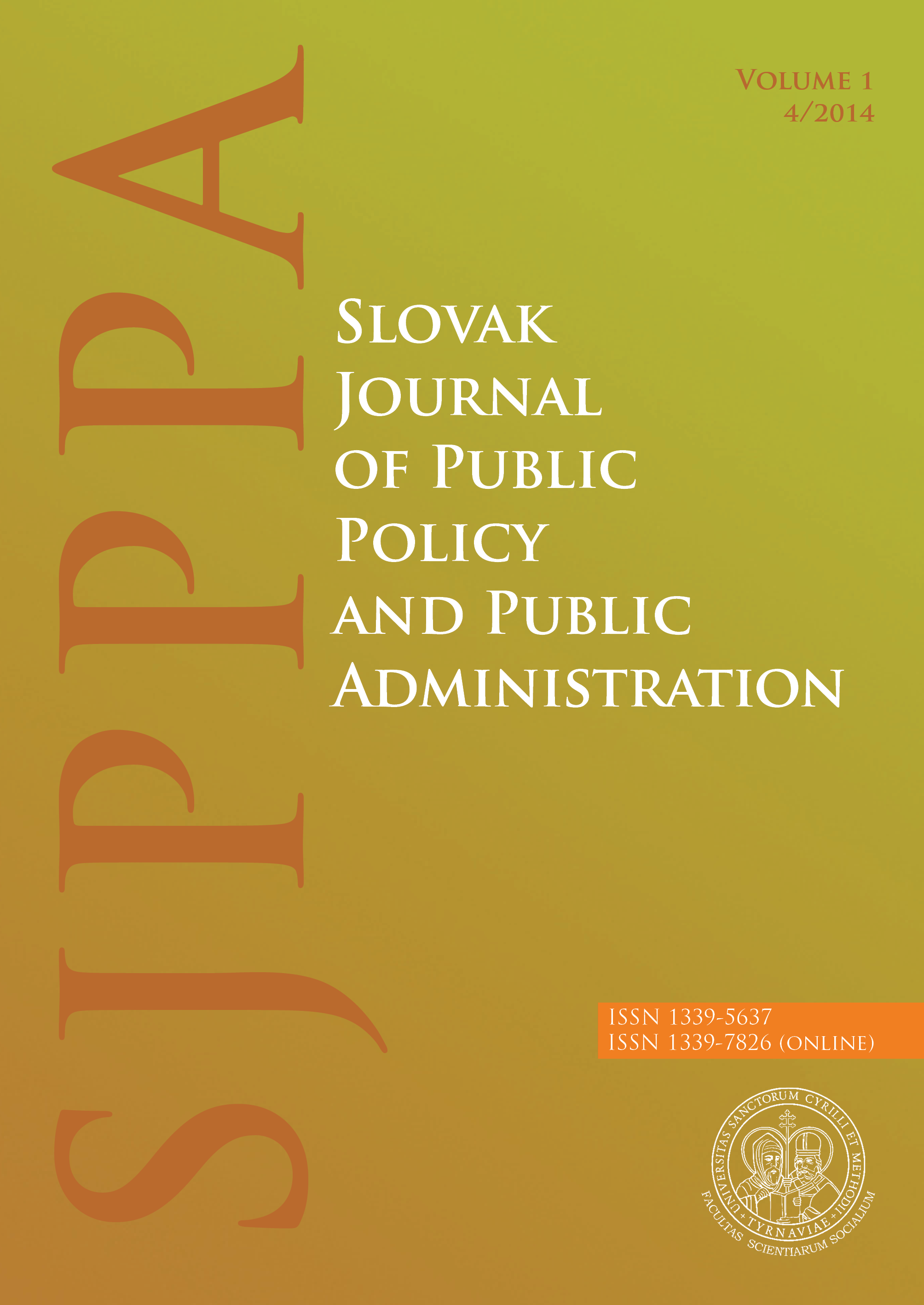 View Vol. 1 No. 4 (2014): Slovak Journal of Public Policy and Public Administration